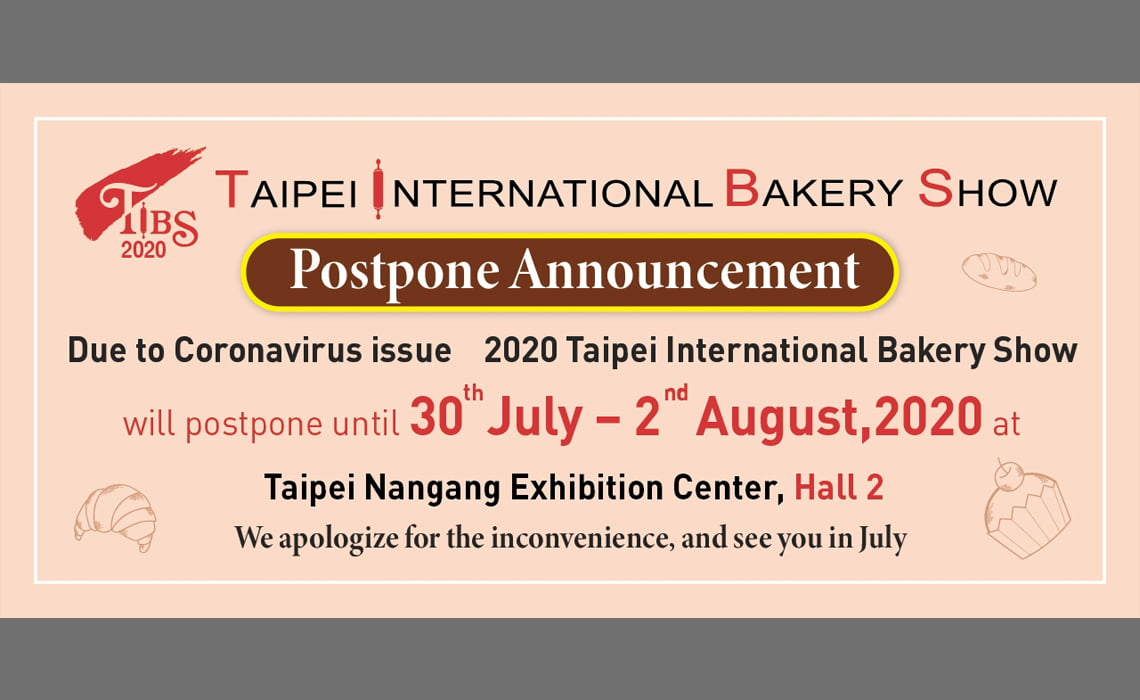Postponing notification of Taipei International Bakery Show